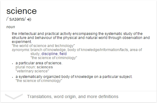 Definition of science. Well, one of them.